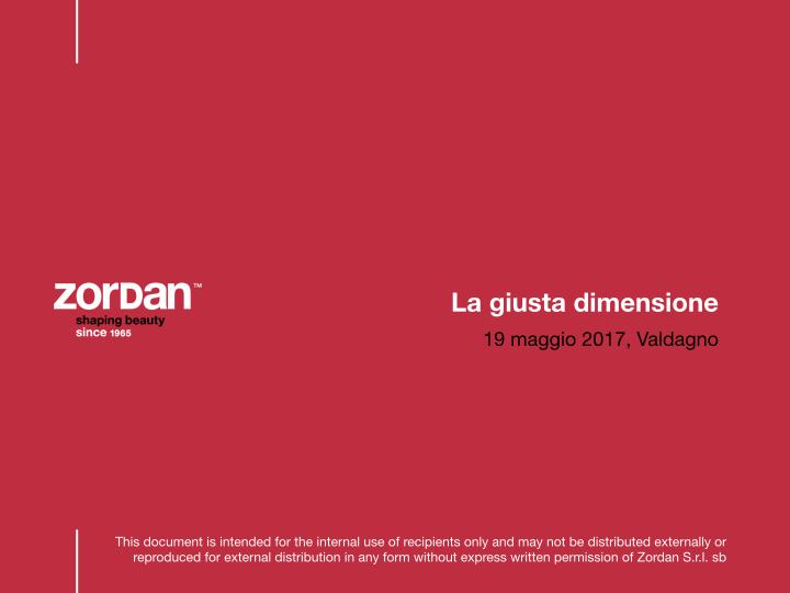 Zordan_PresentazioneLaGiustaDimensione_19MAGGIO_DEF.001